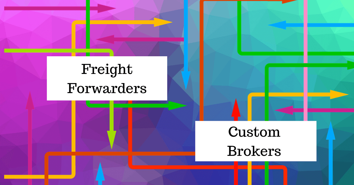 Customs Broker vs Freight Forwarder